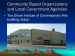 community based organizations and local government agencies8