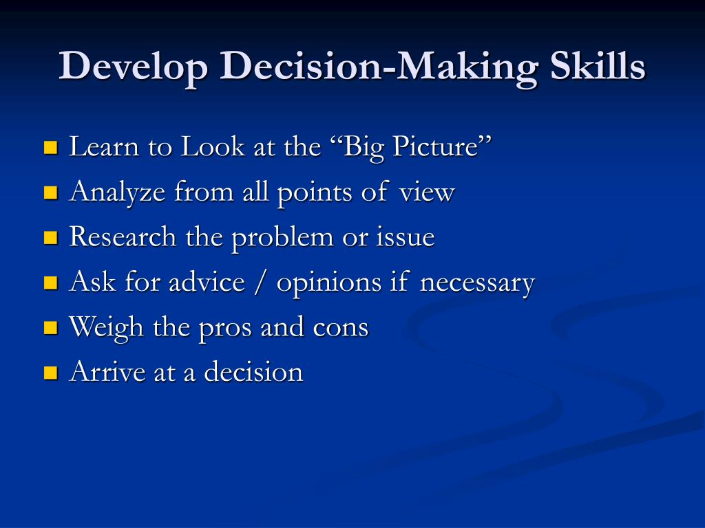 Develop Decision-Making Skills