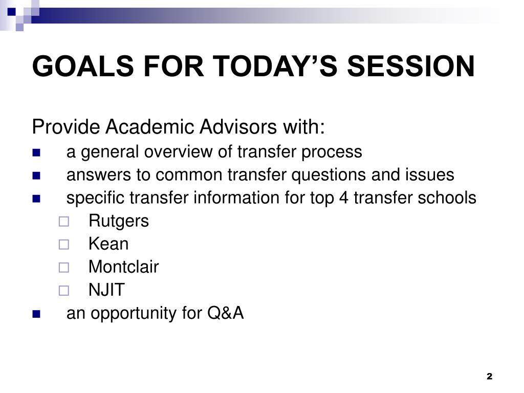 GOALS FOR TODAY'S SESSION
