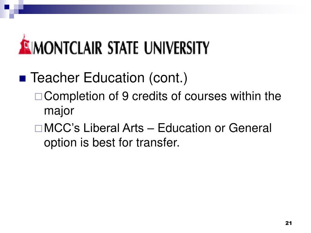 Teacher Education (cont.)