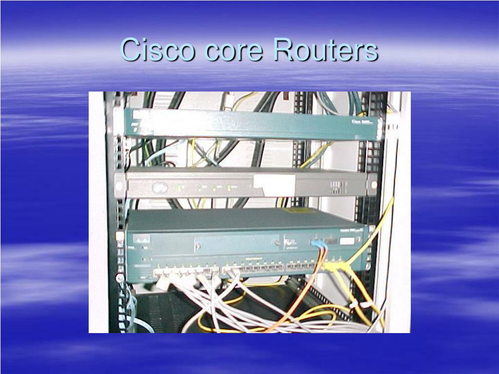 Cisco core Routers