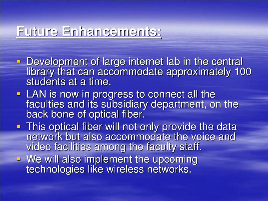 Future Enhancements: