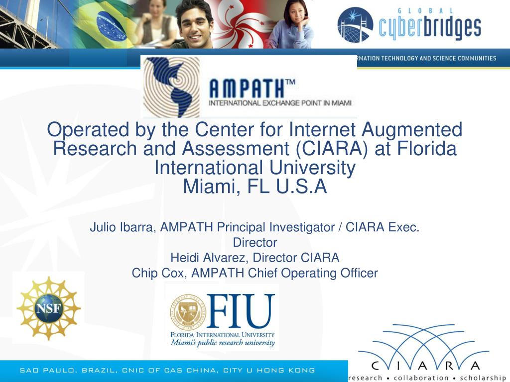 Operated by the Center for Internet Augmented Research and Assessment (CIARA) at Florida International University