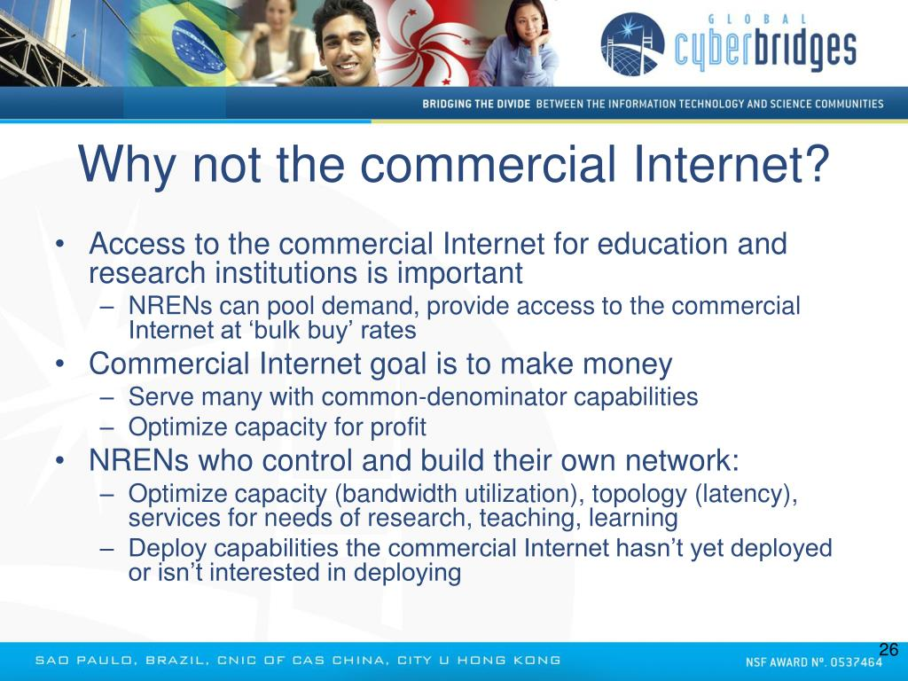 Why not the commercial Internet?
