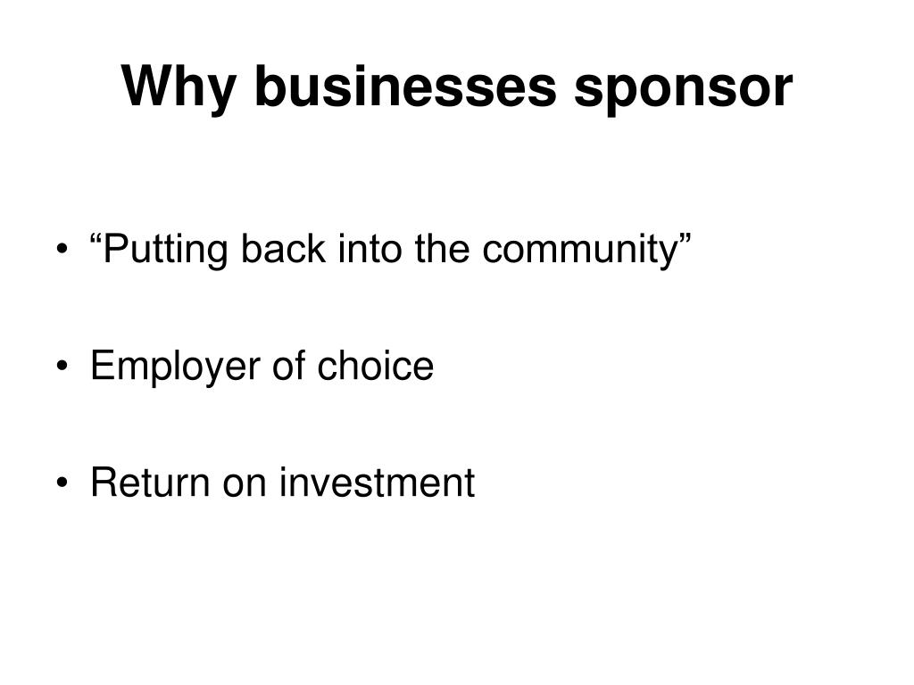 Why businesses sponsor