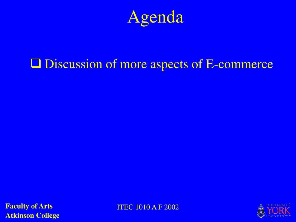Discussion of more aspects of E-commerce