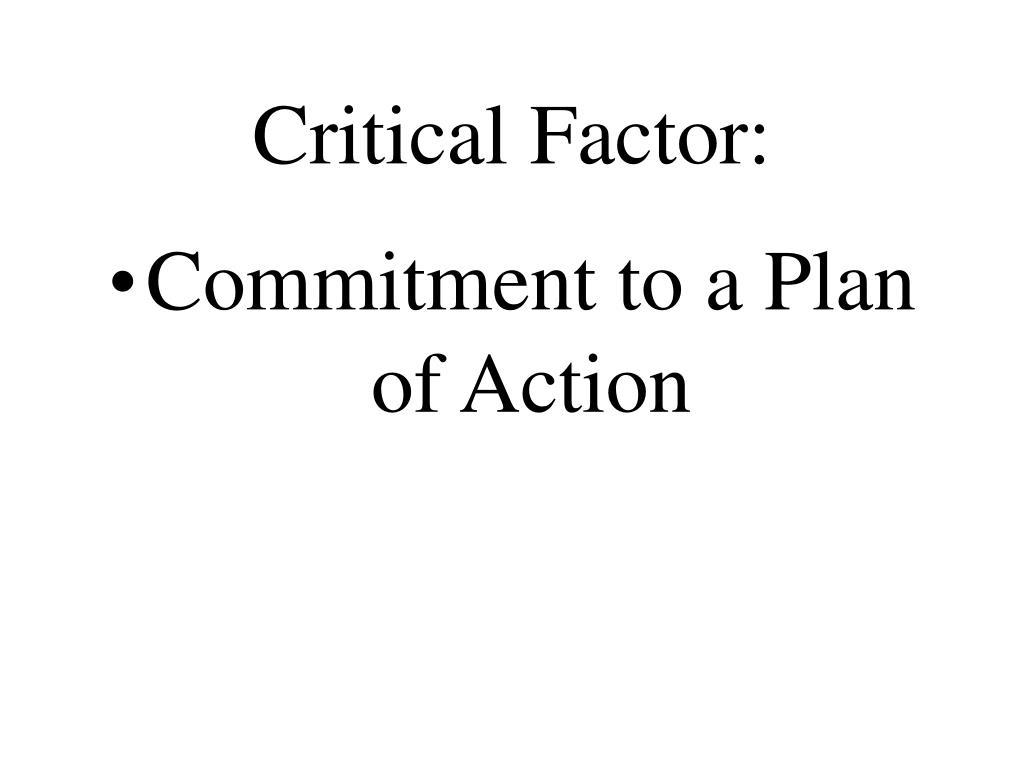 Critical Factor: