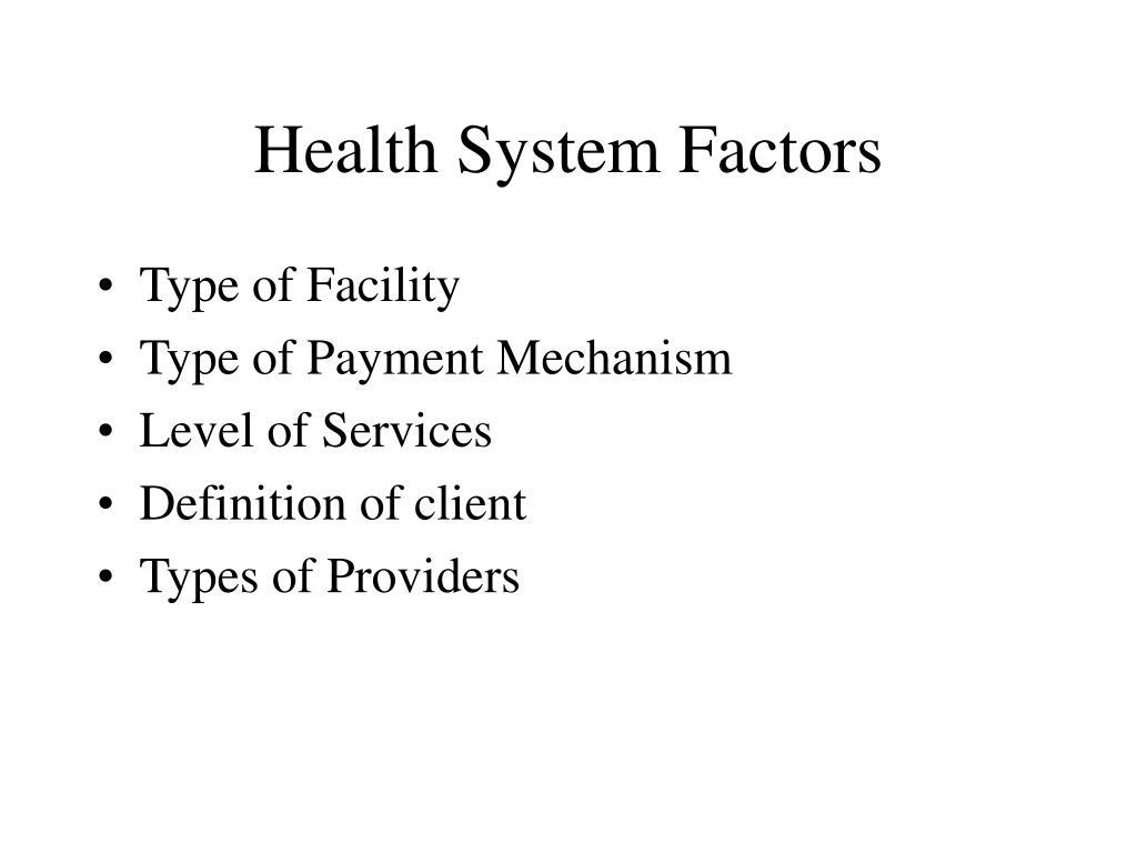 Health System Factors