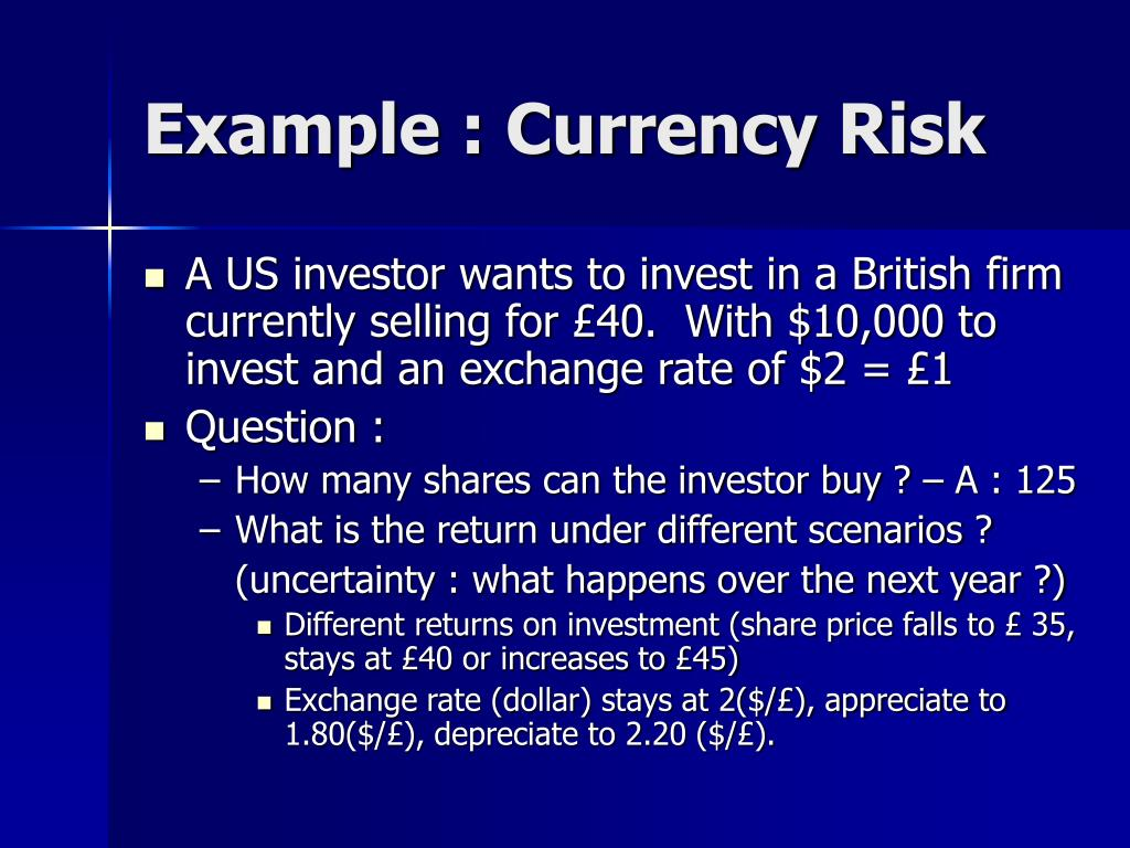Example : Currency Risk