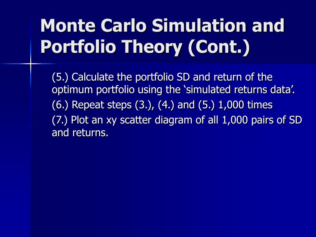 Monte Carlo Simulation and Portfolio Theory (Cont.)