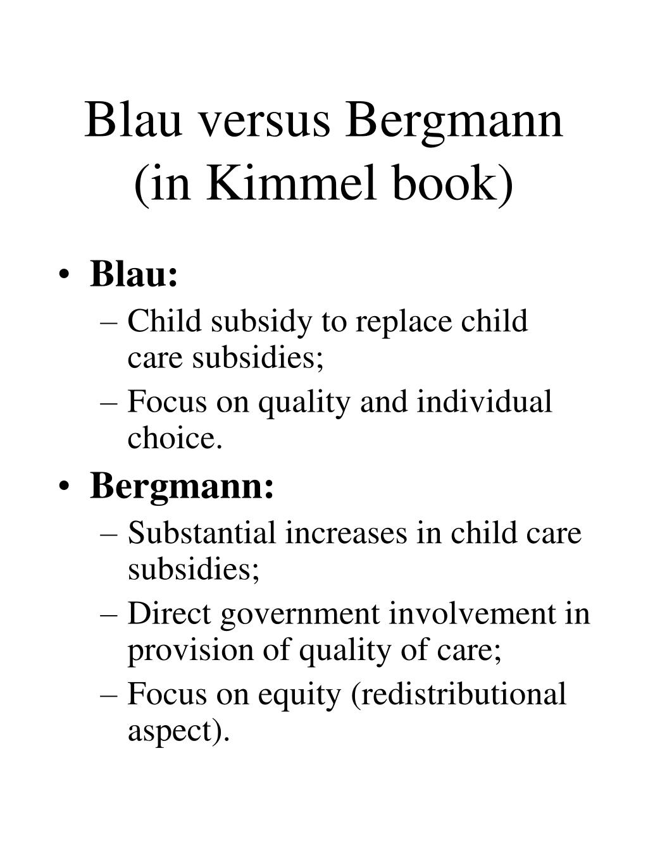 Blau versus Bergmann