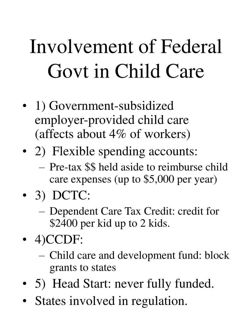 Involvement of Federal Govt in Child Care