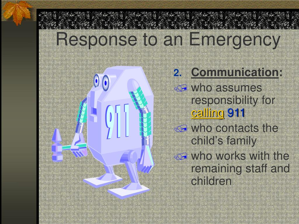 Response to an Emergency