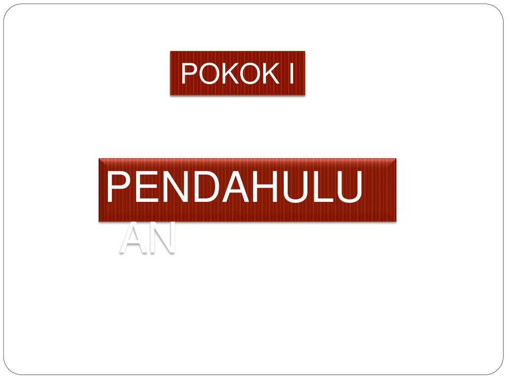 POKOK I