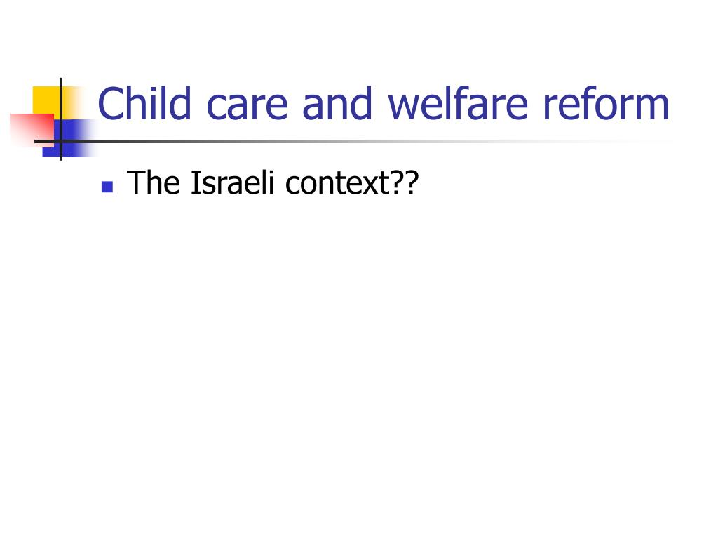 Child care and welfare reform