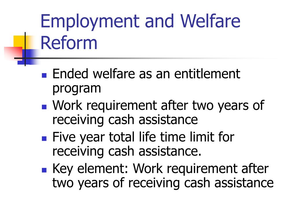 Employment and Welfare Reform