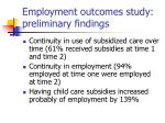 employment outcomes study preliminary findings