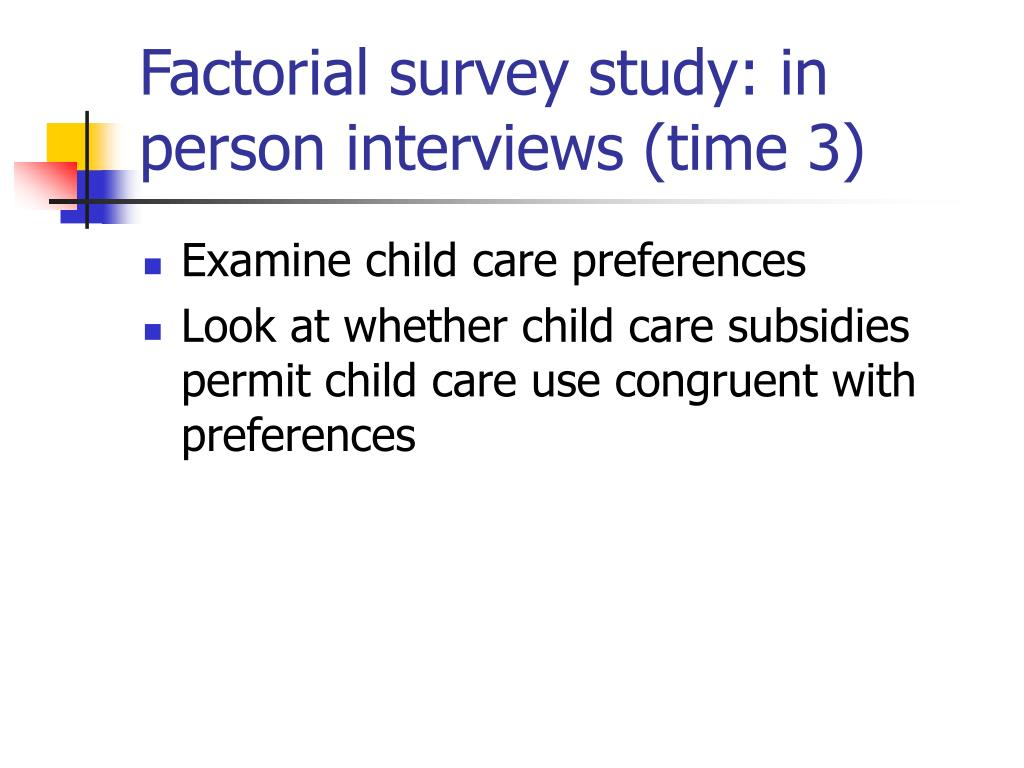 Factorial survey study: in person interviews (time 3)
