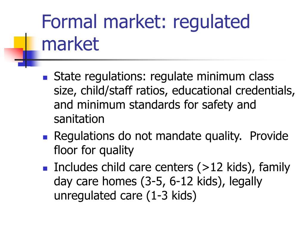 Formal market: regulated market