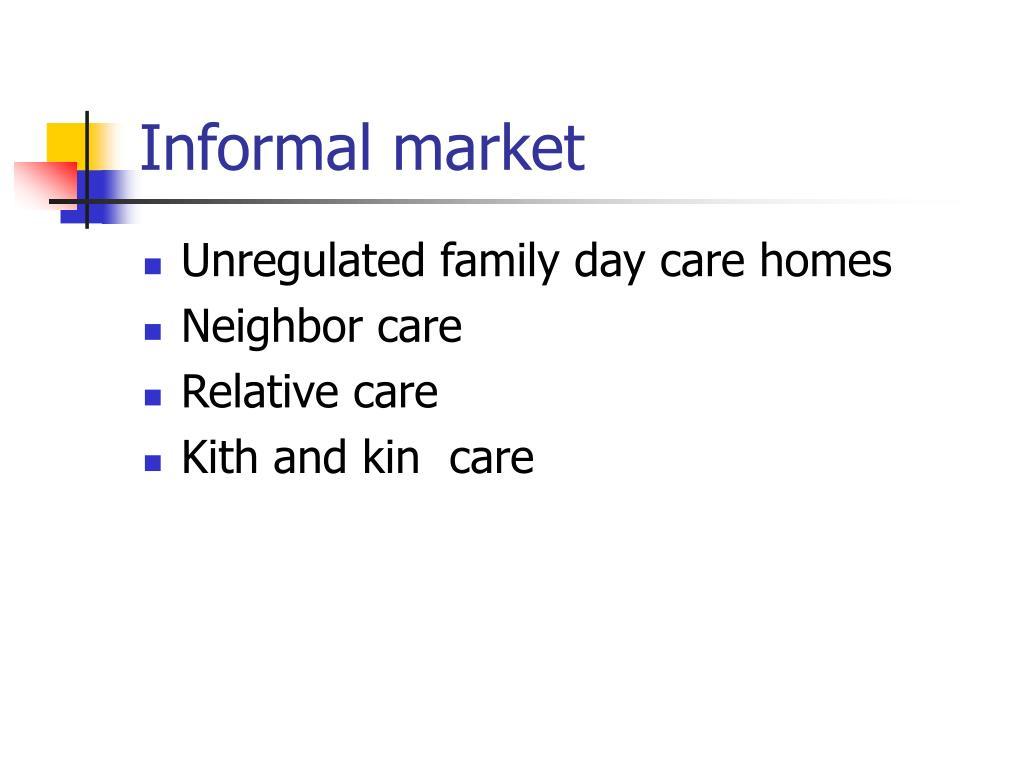Informal market