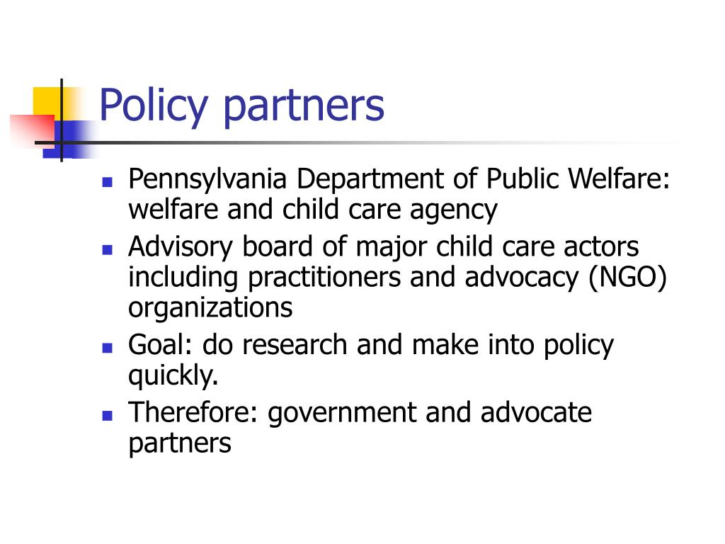 Policy partners