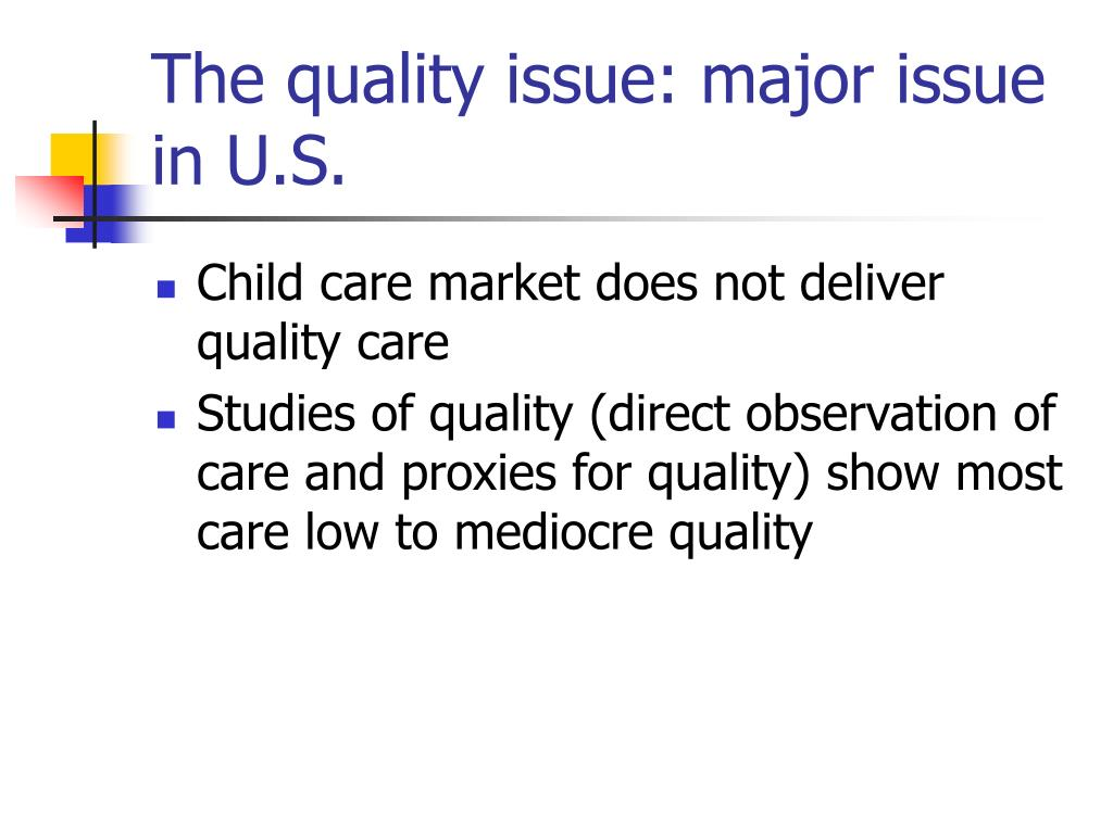 The quality issue: major issue in U.S.