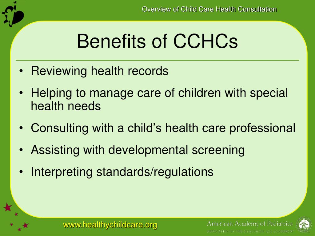 Benefits of CCHCs