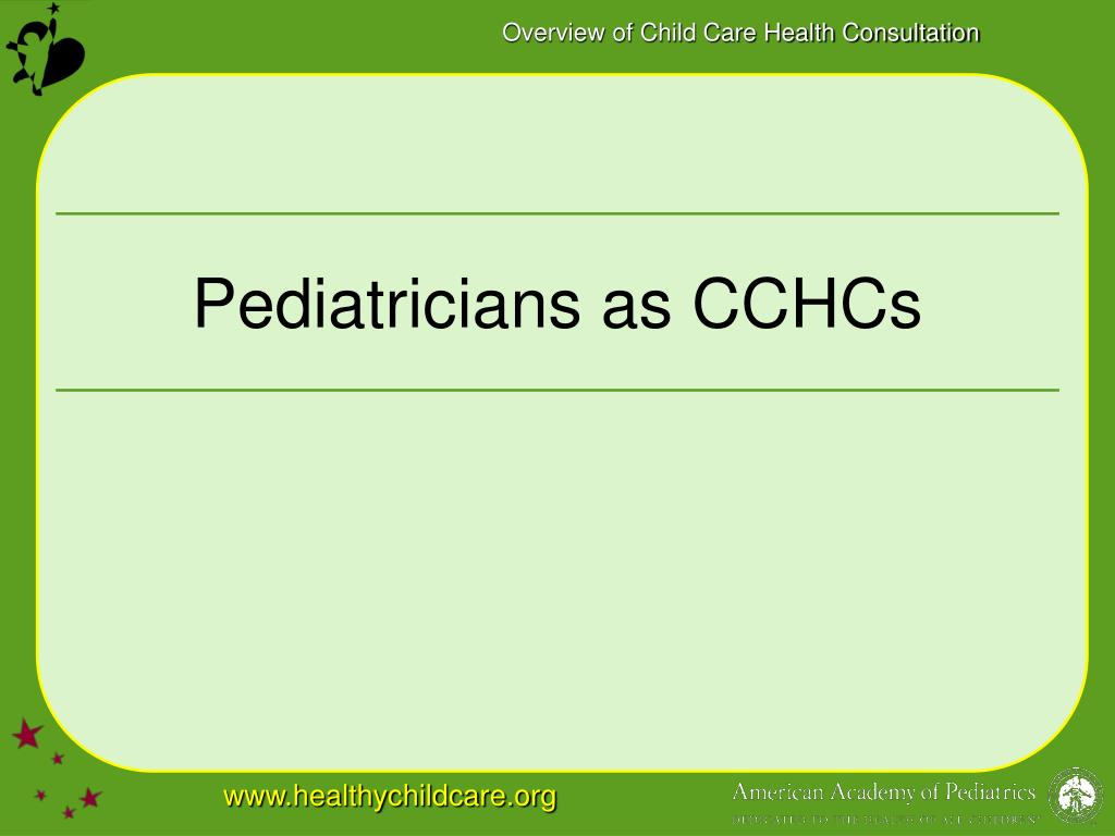 Pediatricians as CCHCs