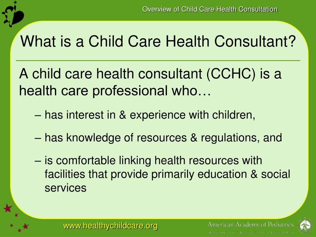 What is a Child Care Health Consultant?