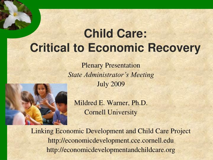 Child care critical to economic recovery