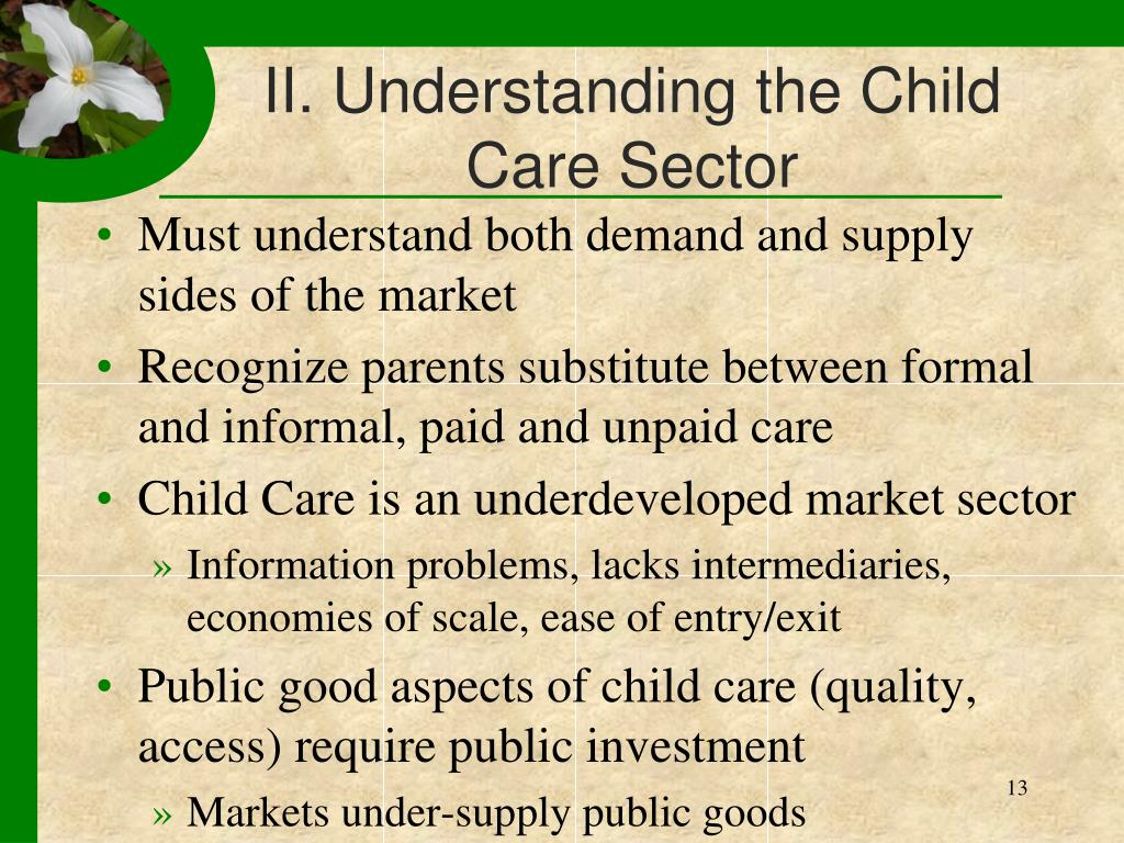 II. Understanding the Child Care Sector