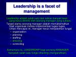 leadership is a facet of management