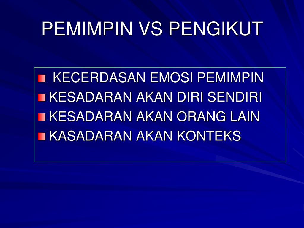 PEMIMPIN VS PENGIKUT