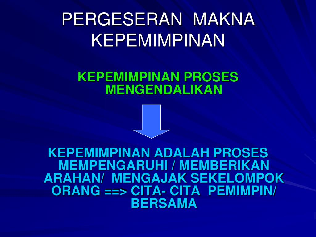 PERGESERAN  MAKNA KEPEMIMPINAN