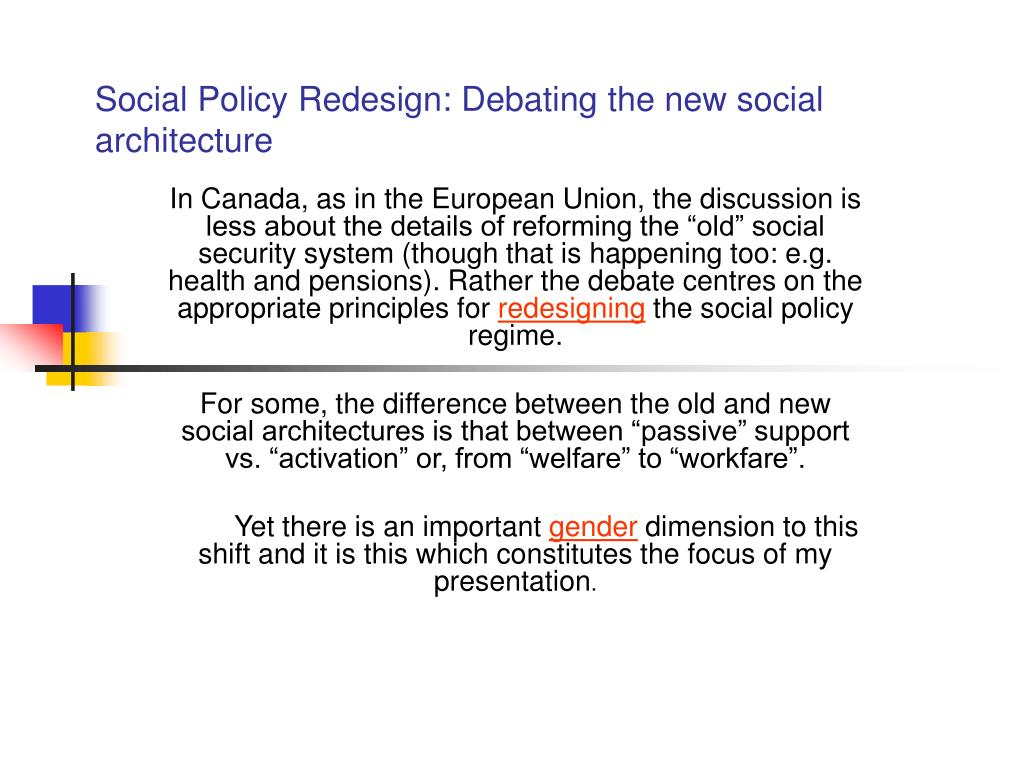 Social Policy Redesign: Debating the new social architecture
