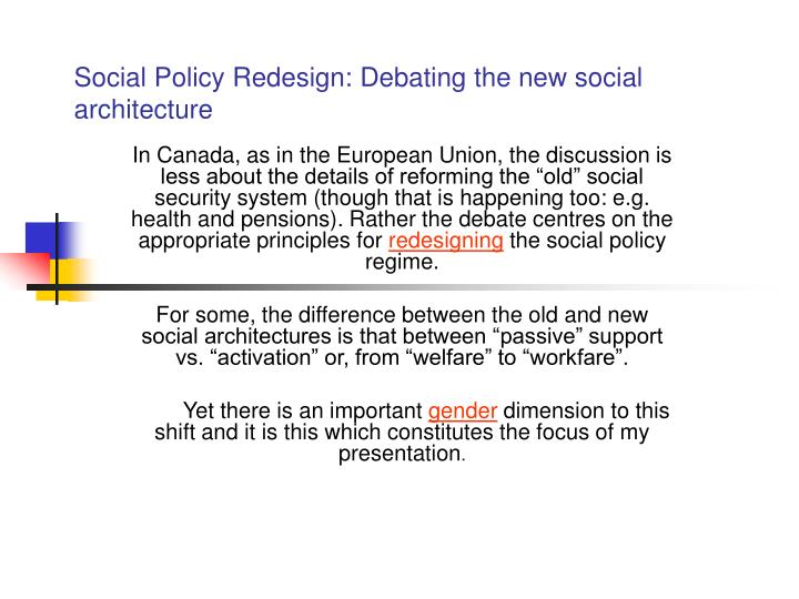 Social policy redesign debating the new social architecture