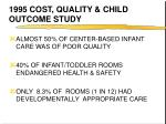 1995 cost quality child outcome study
