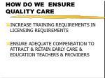how do we ensure quality care34
