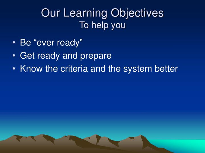 Our learning objectives to help you