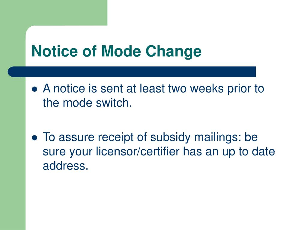 Notice of Mode Change