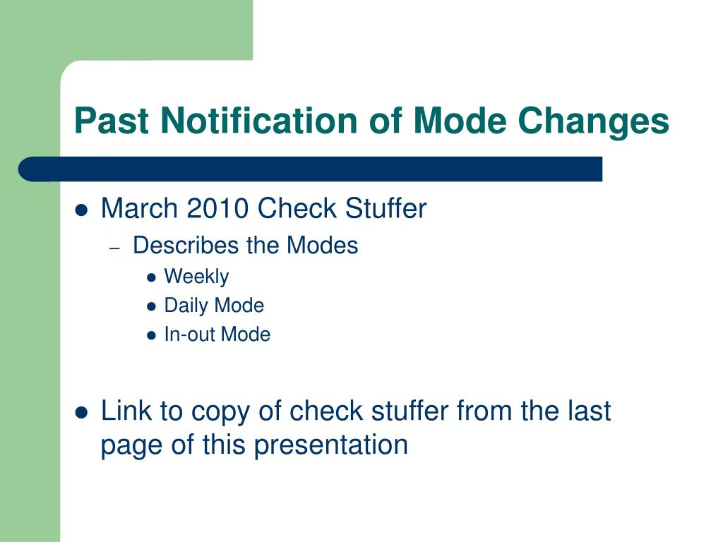 Past Notification of Mode Changes