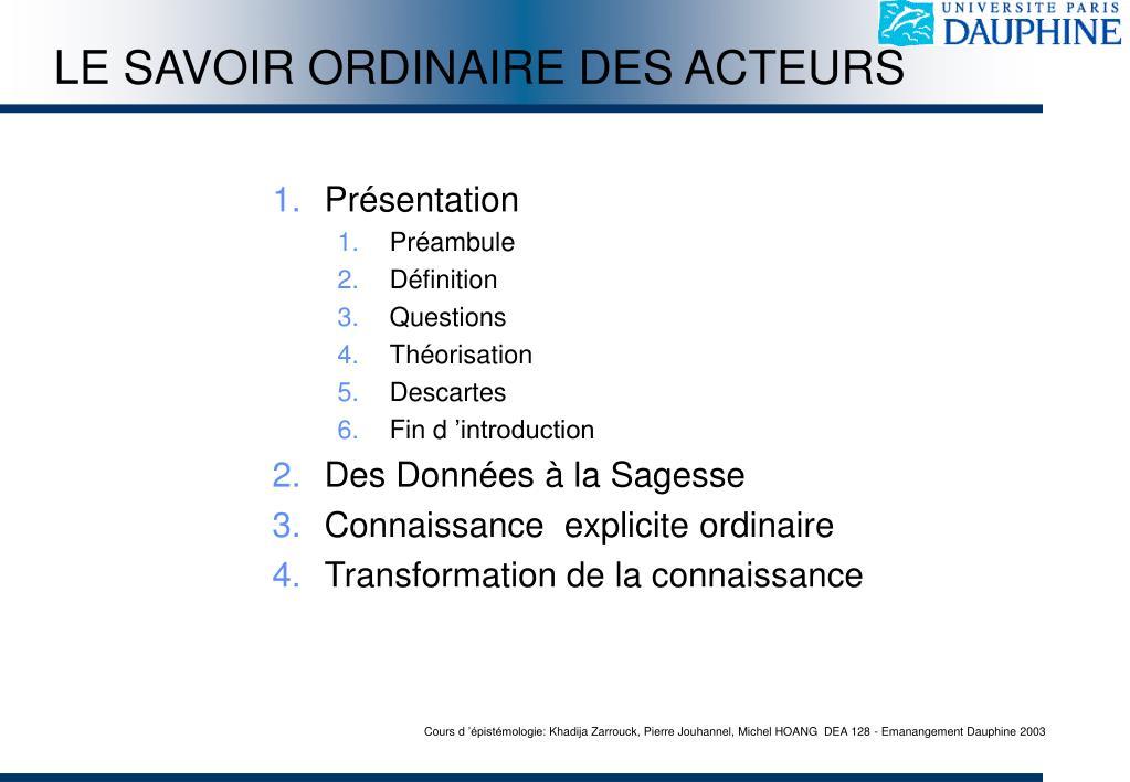 LE SAVOIR ORDINAIRE DES ACTEURS