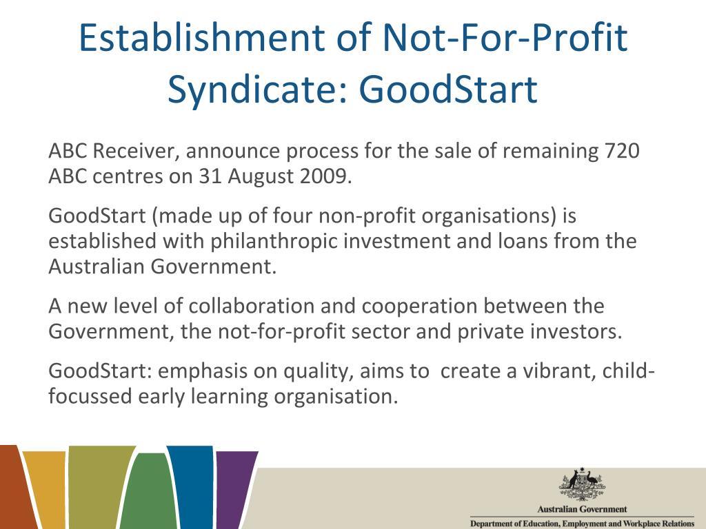 Establishment of Not-For-Profit Syndicate: GoodStart