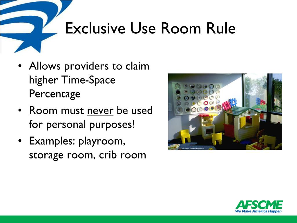 Exclusive Use Room Rule