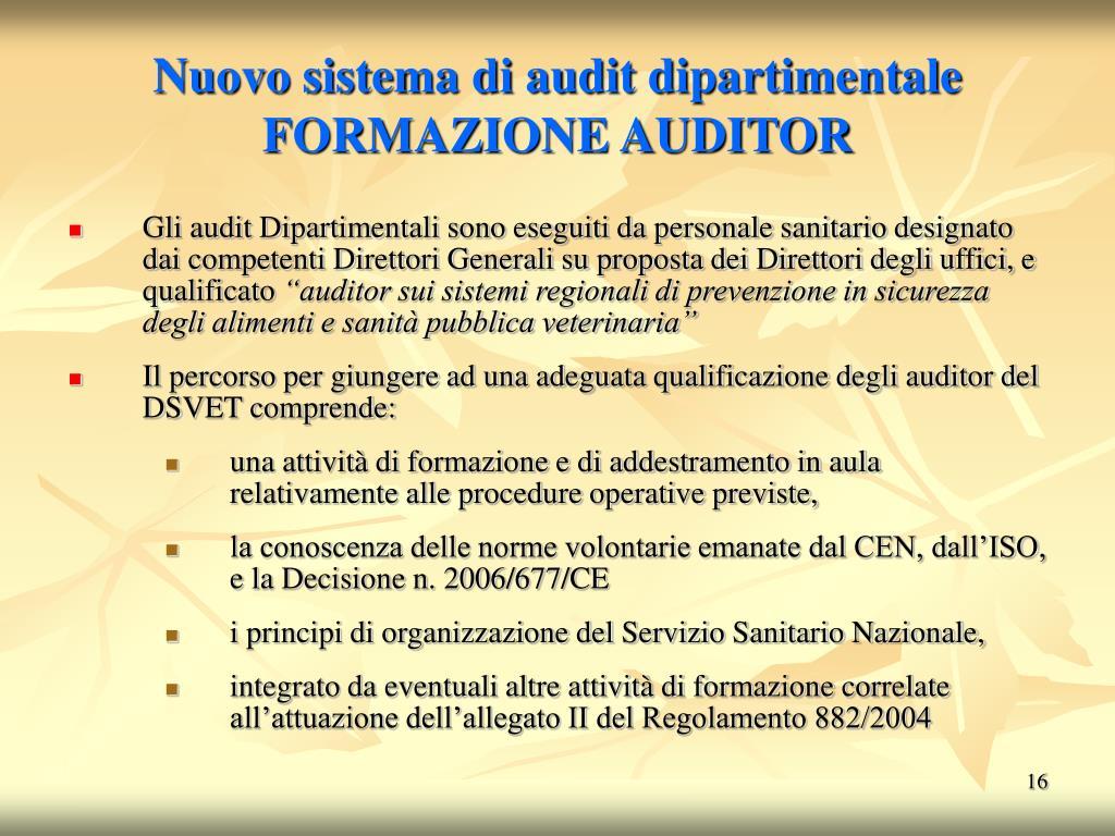 Nuovo sistema di audit dipartimentale FORMAZIONE AUDITOR