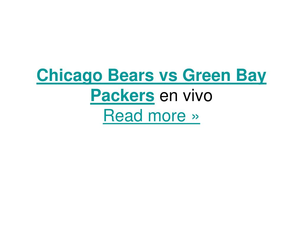 chicago bears vs green bay packers en vivo read more