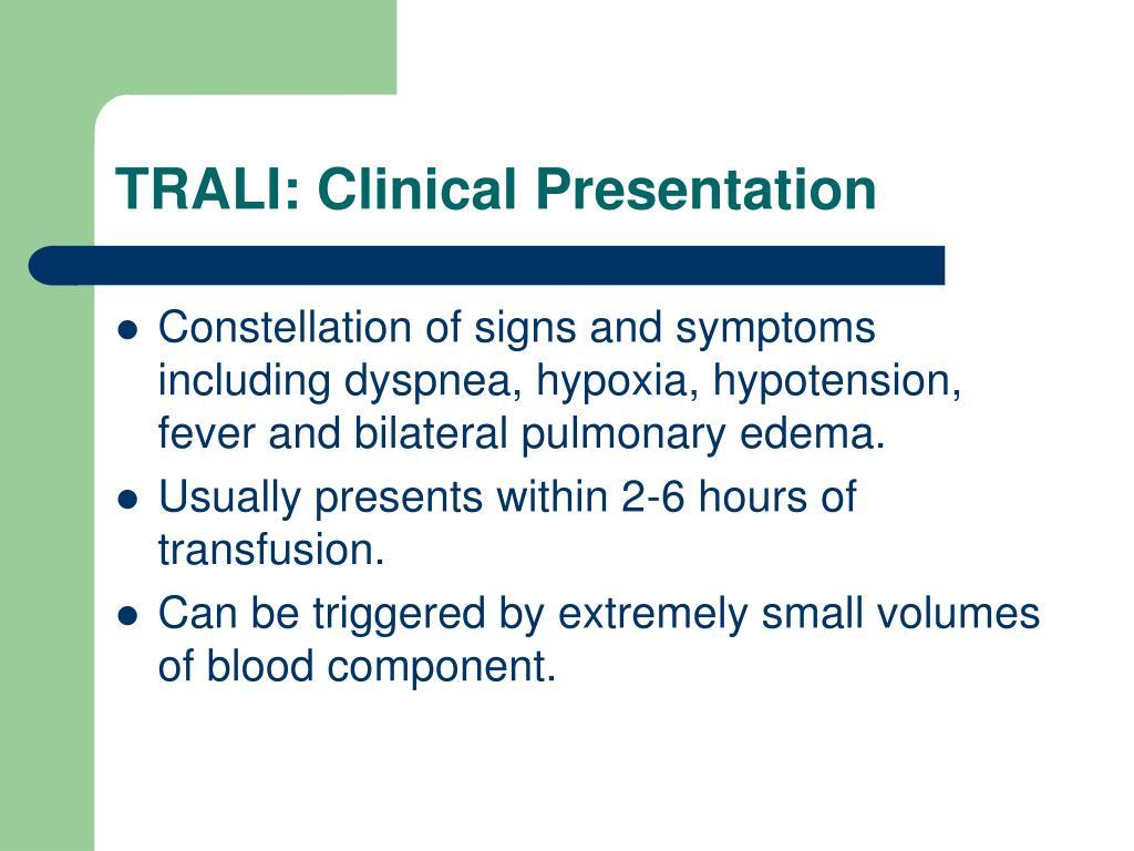 TRALI: Clinical Presentation