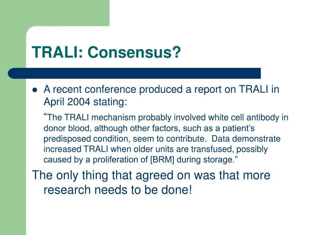 TRALI: Consensus?