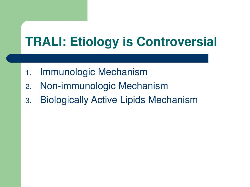 TRALI: Etiology is Controversial