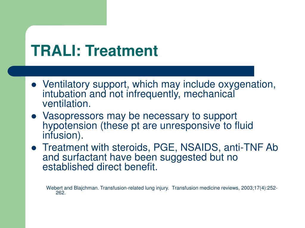 TRALI: Treatment